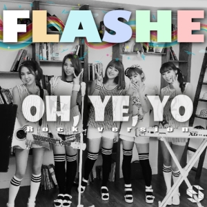 "Album art for Flashe's album ""Oh Ye Yo (Rock Version)"""