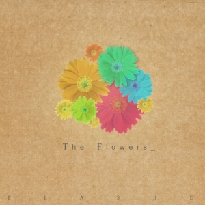 "Album art for Flashe's album ""The Flowers"""