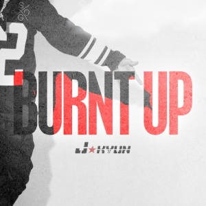 "Album art for J'Kyun's album ""Burnt Up"""