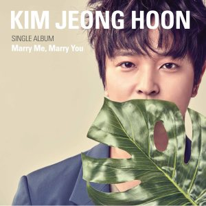 "Album art for Kim Jeong Hoon (John Hoon)'s album ""Marry Me Marry You"""