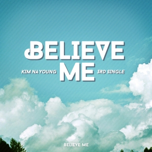 "Album art for Kim Na Young's album ""Believe Me"""
