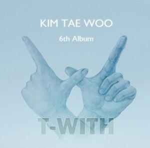 """Album art for Kim Tae Woo's album """"T-With"""""""
