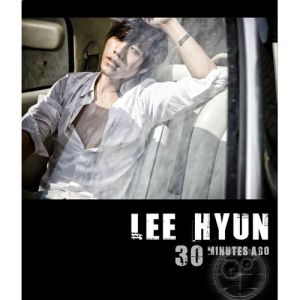 "Album art for Lee Hyun's album ""30 Minutes Earlier"""