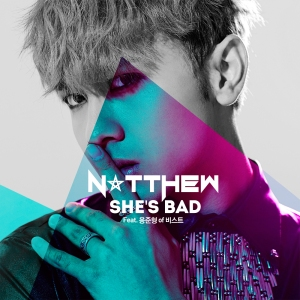 "Album art for Natthew's album ""She's Bad"""