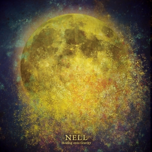 "Album art for Nell's album ""Holding Onto Gravity"""