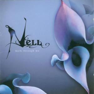 "Album art for Nell's album ""Walk Through Me"""