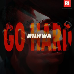 "Album art for Niihwa's album ""Go Hard"""