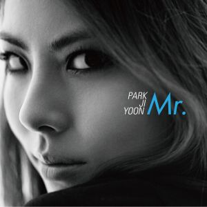 "Album art for Park Ji Yoon's album ""Mr."""