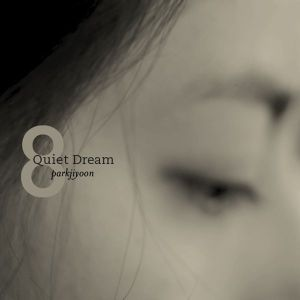 "Album art for Park Ji Yoon's album ""Quiet Dream"""