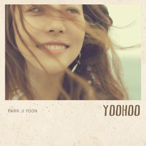"Album art for Park Ji Yoon's album ""Yoo Hoo"""