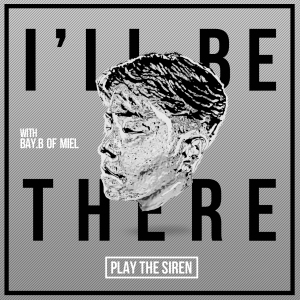 "Album art for Play The Siren's album ""I'll Be There"""