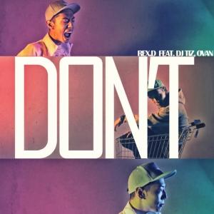 """Album art for Rex.D's album """"Don't"""""""
