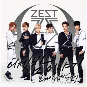 "Album art for ZEST's album ""Last Night Story"""