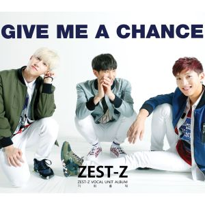 "Album art for Zest-Z's album ""Give Me A Chance"""