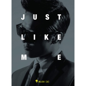 "Album art for Alex (Clazziquai Project)'s albm ""Just Like Me"""