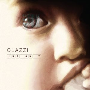"Album art for Clazzi (Clazziquai Project)'s album ""Infant"""