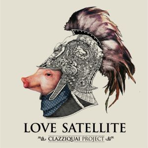 "Album art for Clazziquai Project's album ""Love Satellite"""