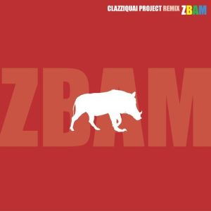"Album art for Clazziquai Project's album ""Remix ZBAM"""