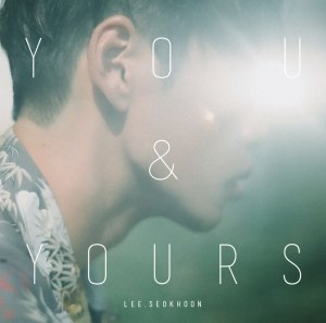 "Album art for Lee Seok Hoon's album ""You & Yours"""