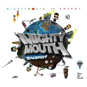 "Album art for Mighty Mouth's album ""Energy"""