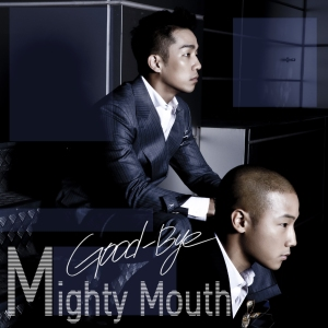 "Album art for Mighty Mouth's album ""Good-Bye"""