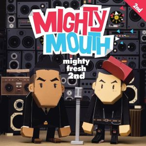"Album art for Mighty Mouth's album ""Mighty Fresh"""