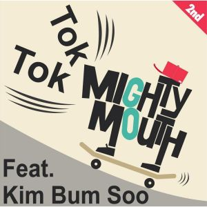 "Album art for Mighty Mouth in the ""Tok Tok"" MV"