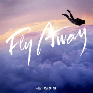 "Album art for Ra.D's album ""Fly Away"""