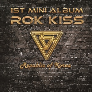 Album art for ROK-Kiss's 1st Mini Album
