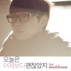 "Album art for Seok Hoon's album ""It Was Okay Today Unlike Yesterday"""