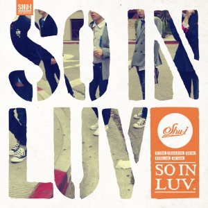 "Album art for SHU-I's album ""So In Luv"""