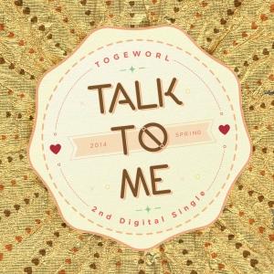 """Album art for Togeworl's album """"Talk To Me"""""""
