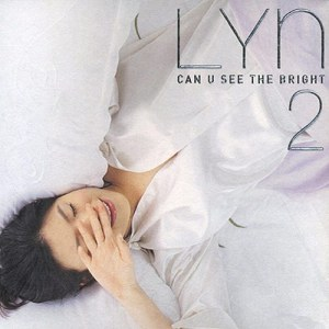 "Album art for LYn's album ""Have You Seen The Bright"""