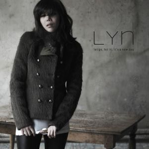 "Album art for LYn's album ""Let Go, Let In, It's A New Day"""