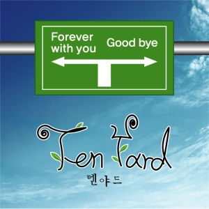 "Album art for Ten Yard's album ""Forever With You & Goddbye"""