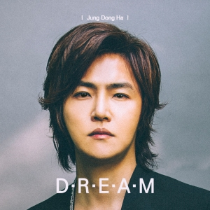 "Album art for Jung Dong Ha's album ""Dream"""