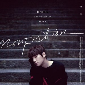 "Album art for K.Will's album ""Nonfiction"""