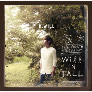 "Album art for K.Will's album ""Will In Fall"""
