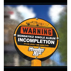 "Album art for Monday Kiz's album ""Incompletion"""