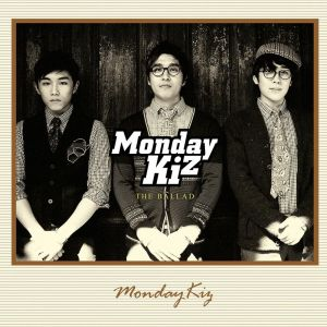 "Album art for Monday Kiz's album ""The Ballad"""