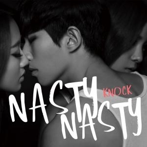 "Album art for Nasty Nasty's album ""Knock"""