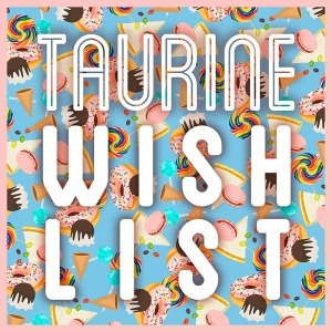 "Album art for Taurine's album ""Wish List"""