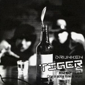 "Album art for Tiger JK/Drunken Tiger's album ""One Is Not A Lonely Number"""