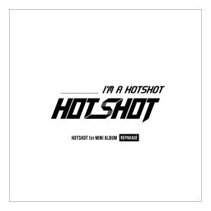 """Album art for HOTSHOT's album """"I'm A HOTSHOT"""""""