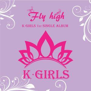 """Album art for KGirls's album """"Fly High"""""""