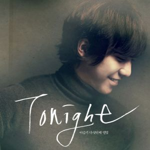 "Album art for Lee Seung Gi's album ""Tonight"""