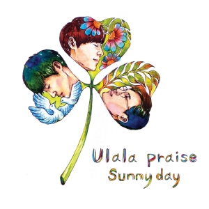 "Album art for ULALA PRAISE's album ""Sunny Day"""