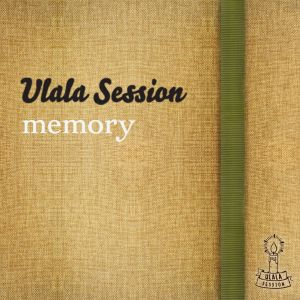 "Album art for ULALA SESSIONs album ""Memory"""