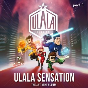 "Album art for ULALA SESSION's album ""Ulala Sensation Part 1"""