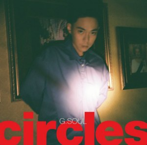 "Album art for G.Soul's album ""Circles"""